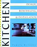 img - for Kitchen Design, Installation and Remodeling book / textbook / text book