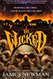 The Wicked, James Newman, 0615419003
