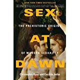 Sex At Dawn The Prehistoric O