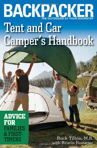 Tent and Car Camper's Handbook: Advice for Families & First-Timers (Backpacker Magazine) pdf
