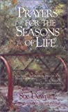 Prayers for the Seasons of Life, Sue K. Downing, 1577360419