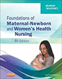 img - for Foundations of Maternal-Newborn and Women's Health Nursing, 6e book / textbook / text book