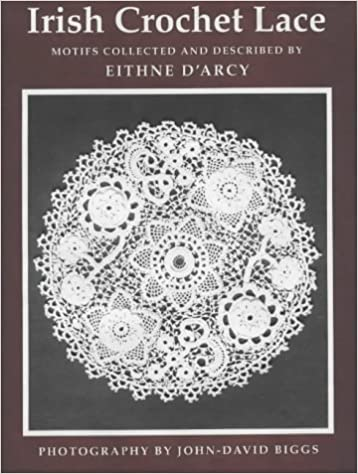 Irish Crochet Lace Motifs From County Monaghan Eithne Darcy