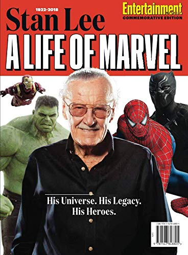 Entertainment Weekly Stan Lee A Life of Marvel: His Universe. His Legacy. His Heroes. (Entertainment Book 2018)