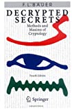 Front cover for the book Decrypted Secrets: Methods and Maxims of Cryptology by Friedrich L. Bauer