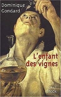 L'enfant des vignes par Dominique Gondard