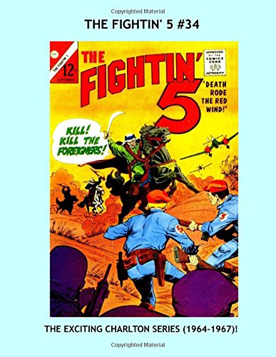 Read Online The Fightin' 5 #34: All Stories -- No Ads --- Collect All 14 Exciting Issues! PDF