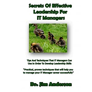 Secrets of Effective Leadership for IT Managers Audiobook