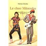 Le choc Mitsouko