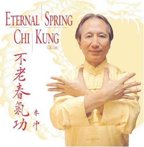 Eternal Spring Chi Kung - Eternal Spring