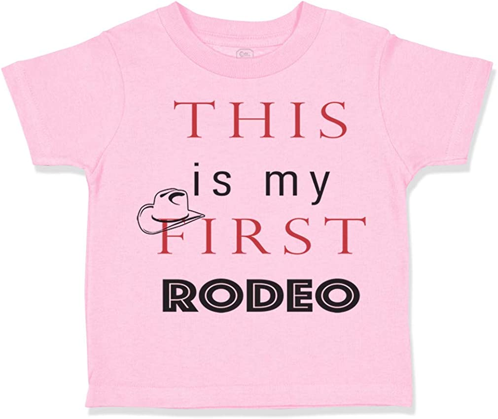 Custom Toddler T-Shirt This is My First Rodeo Style E Funny Humor Cotton