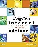 Harley Hahn's Internet Advisor, Harley Hahn, 0789726971