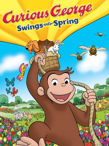 Curious George Swings into Spring -
