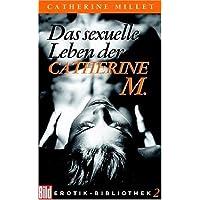 Das sexuelle Leben der Catherine M. Bild Erotik-Bibliothek Band 2