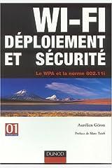 WI-FI : Déploiement et sécurité Paperback