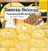 Twice Around the Moon (Forever Friends)
