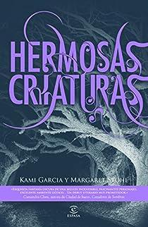 Hermosas criaturas par Garcia