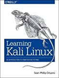 Learning Kali Linux: An Introduction to Penetration Testing