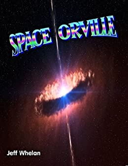 Space Orville by [Whelan, Jeff]