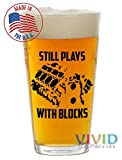 Still Plays With Blocks 16oz Pint Glass! (Made In USA) Funny Gift for the Mechanic or Car Enthusiast!