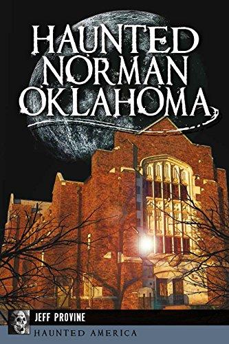Haunted Norman, Oklahoma (Haunted America)