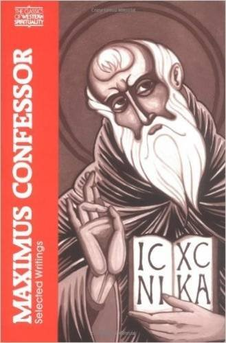 Maximus Confessor: Selected Writings (Classics of Western Spirituality) (English and Ancient Greek Edition)