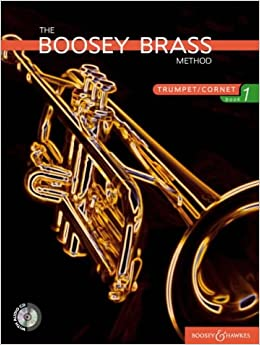 The Boosey Brass Method: Bk. 1: Trumpet (Boosey Brass Method Series)