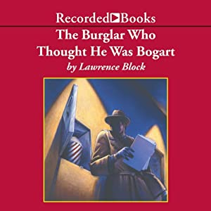 The Burglar Who Thought He Was Bogart Audiobook