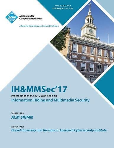 IH&MMSec '17: ACM Information Hiding and Multimedia Security Workshop ebook