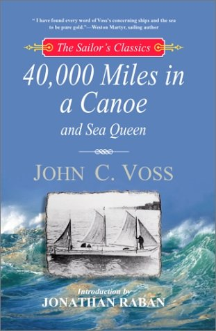 40,000 Miles in a Canoe (The Sailor's Classics #3)