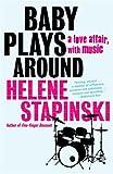 Baby Plays Around, Helene Stapinski, 0812967895