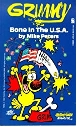 Grimmy: Bone In The U.S.A. (Mother Goose And Grimm)