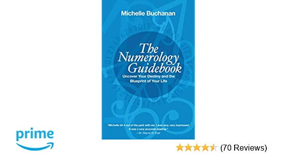 The Numerology Guidebook: Uncover Your Destiny and the Blueprint of