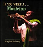 If You Were a Musician, Virginia Schomp, 0761410023