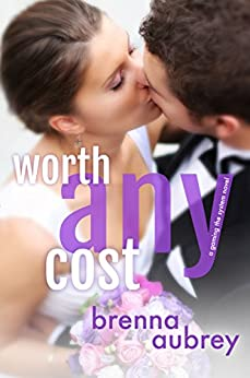 Worth Any Cost: (Adam & Mia #4) (Gaming The System Book 6) by [Aubrey, Brenna]