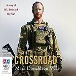 The Crossroad | Mark Donaldson