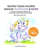 img - for Helping Young Children Manage Frustration & Anger (WorryWoo Companion Series) book / textbook / text book
