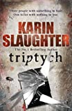Front cover for the book Triptych by Karin Slaughter