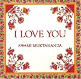 I Love You, Swami Muktananda, 0914602586