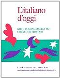 L'Italiano D'Oggi: Note Di Grammatica Per Corsi Universitari (Toronto Italian Studies (Paperback))