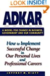 ADKAR: A Model for Change in Business...