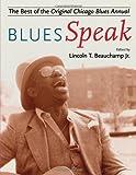 BluesSpeak: Best of the Original Chicago Blues Annual