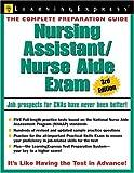 Nursing Assistant/Nurse Aide Exam, LearningExpress Editors, 1576855473