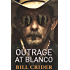 Outrage at Blanco: An Ellie Taine Thriller