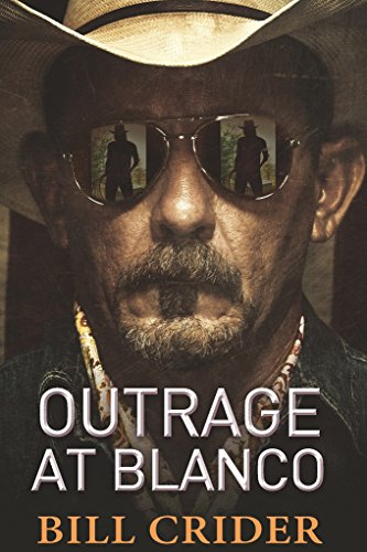 Outrage at Blanco: An Ellie Taine Thriller by [Crider, Bill]