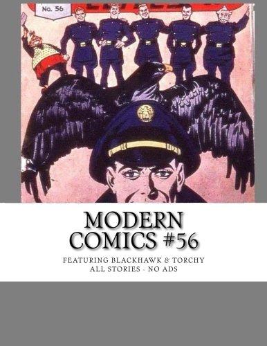 Modern Comics #56: Featuring Blackhawk & Torchy - All Stories - No Ads PDF