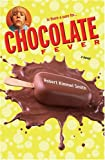Chocolate Fever, Robert Kimmel Smith, 0399243550