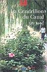 La Cendrillon du canal par Xinwu