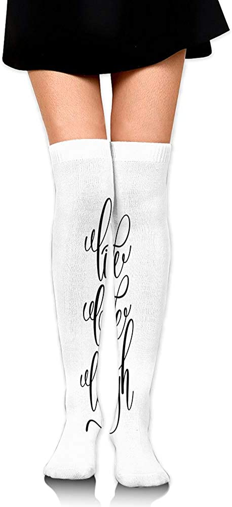 Over Knee High Socks,Hand Lettering Style Motivational Live Laugh Love Quote Monochrome Design,60CM