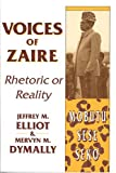 Voices of Zaire, Jeffrey M. Elliot and Mervyn M. Dymally, 0887020453